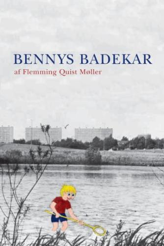 Flemming Quist Møller: Bennys badekar