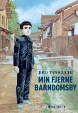 Jiro Taniguchi - Min fjerne barndomsby
